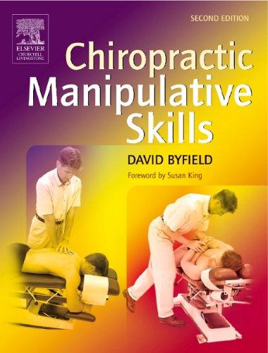 9780443100963: Chiropractic Manipulative Skills