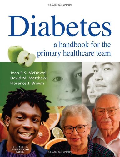 Diabetes: A Handbook for the Primary Healthcare: McDowell, Joan R.