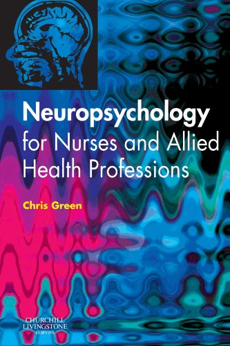 9780443101069: Neuropsychology for Nurses and Allied Health Professionals, 1e