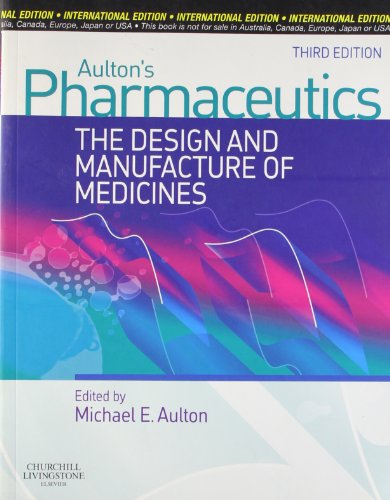 9780443101076: Pharmaceutics: The Design and Manufacture of Medicines
