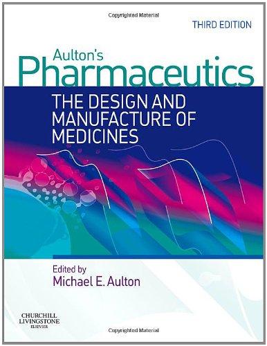 9780443101083: Aulton's Pharmaceutics: The Design and Manufacture of Medicines, 3e