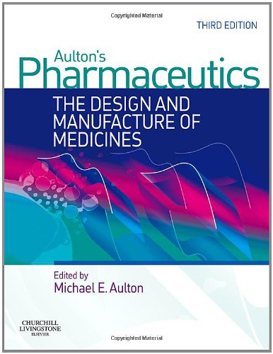 9780443101083: Aulton's Pharmaceutics: The Design and Manufacture of Medicines, 3e