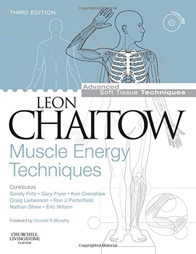 9780443101144: Muscle Energy Techniques with DVD-ROM, 3e (Advanced Soft Tissue Techniques)