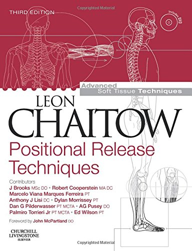 9780443101151: Positional Release Techniques with DVD-ROM, 3e (Advanced Soft Tissue Techniques)