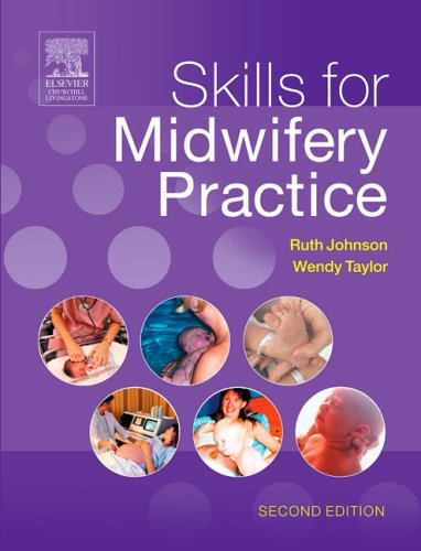 9780443101281: Skills for Midwifery Practice