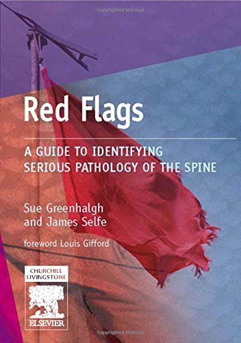 9780443101403: Red Flags: A Guide to Identifying Serious Pathology of the Spine, 1e (Essential Facts at Your Fingertips)