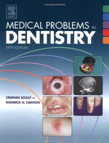 9780443101458: Medical Problems in Dentistry, 5e