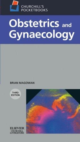 9780443101489: Churchill's Pocketbook of Obstetrics and Gynaecology, 3e (Churchill Pocketbooks)