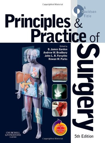 Principles and Practice of Surgery: Parks, Rowan W.,