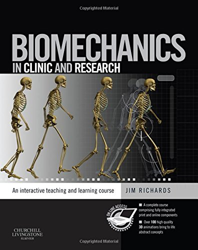 9780443101700: Biomechanics in Clinic and Research: An interactive teaching and learning course, 1e