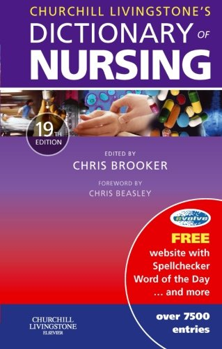 9780443101755: Churchill Livingstone's Dictionary of Nursing, 19e