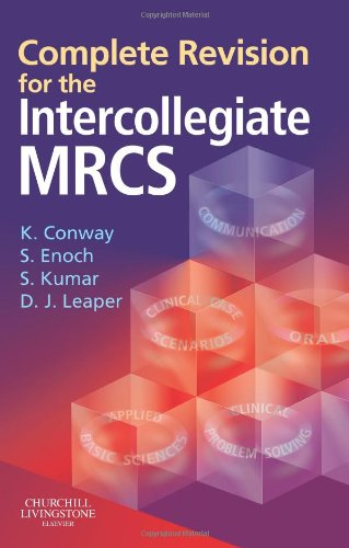 9780443101878: Complete Revision for The Intercollegiate MRCS, 1e (MRCS Study Guides)