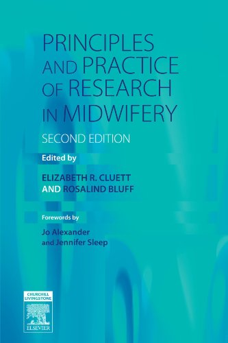 9780443101946: Principles and Practice of Research in Midwifery, 2e