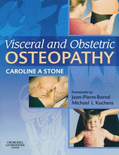 9780443102028: Visceral and Obstetric Osteopathy, 1e
