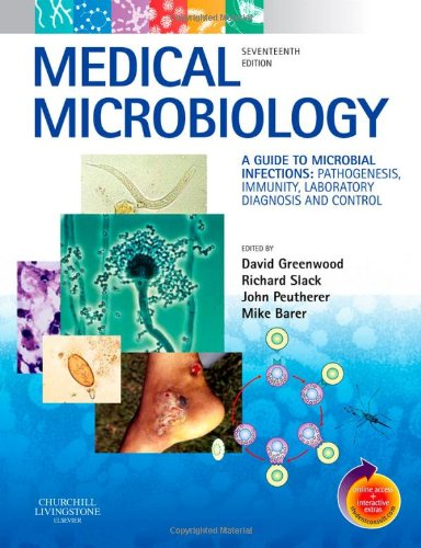 9780443102097: Medical Microbiology: A Guide to Microbial Infections: Pathogenesis, Immunity, Laboratory Diagnosis and Control. With STUDENT CONSULT Online Access, 17e (Greenwood,Medical Microbiology)