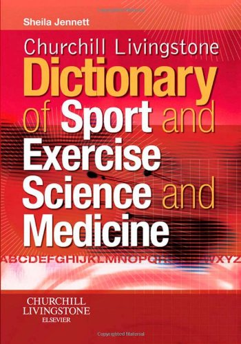 9780443102158: Churchill Livingstone's Dictionary of Sport and Exercise Science and Medicine