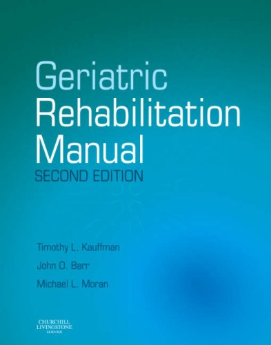 9780443102332: Geriatric Rehabilitation Manual