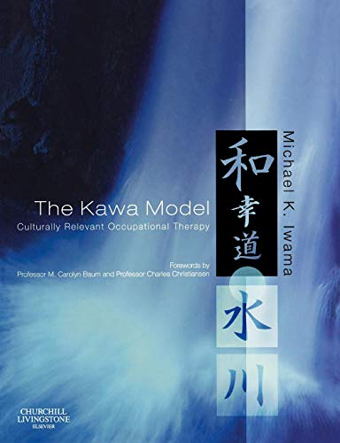 9780443102349: The Kawa Model: Culturally Relevant Occupational Therapy, 1e