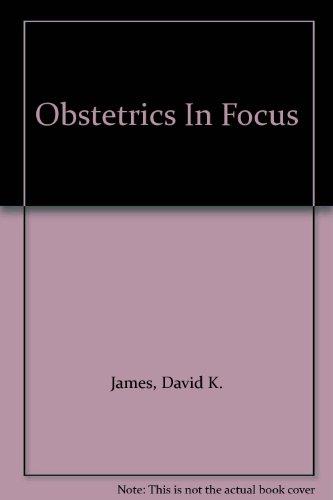 9780443102424: Obstetrics In Focus