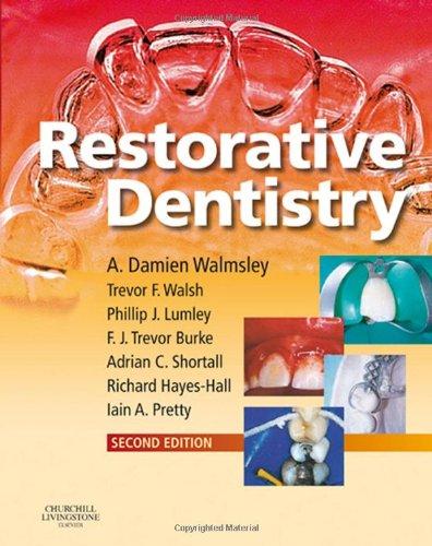 Restorative Dentistry: Walmsley BDS MSc