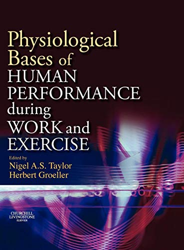 9780443102714: Physiological Bases of Human Performance During Work and Exercise, 1e