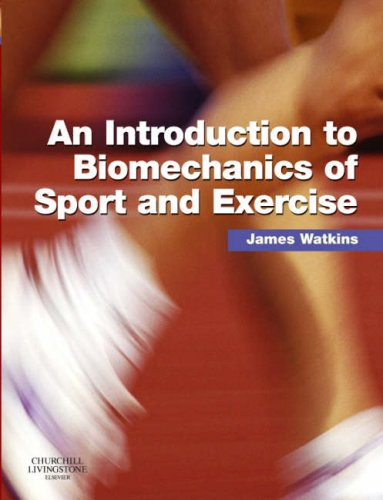 9780443102820: An Introduction to Biomechanics of Sport and Exercise, 1e