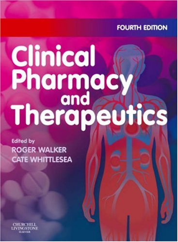9780443102851: Clinical Pharmacy and Therapeutics (Walker, Clinical Pharmacy and Therapeutics)