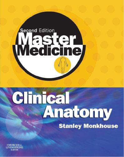 9780443102905: Master Medicine: Clinical Anatomy, 2e