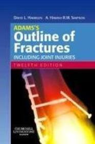 9780443102981: Adams's Outline of Fractures: Including Joint Injuries