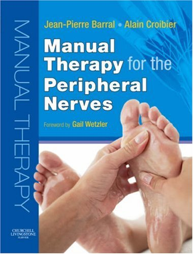 9780443103070: Manual Therapy for the Peripheral Nerves