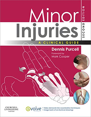 9780443103117: Minor Injuries: A Clinical Guide, 2e
