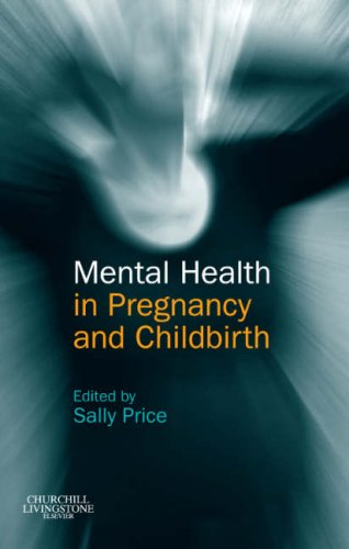 9780443103179: Mental Health in Pregnancy and Childbirth