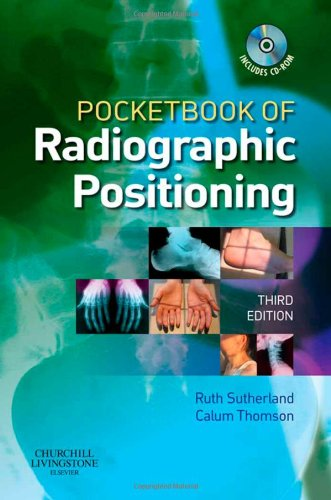 9780443103308: Pocketbook of Radiographic Positioning, 3e