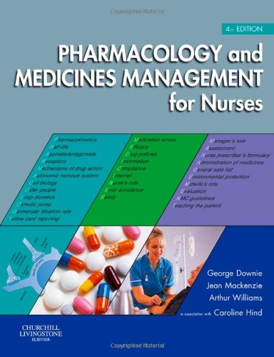 9780443103315: Pharmacology and Medicines Management for Nurses, 4e