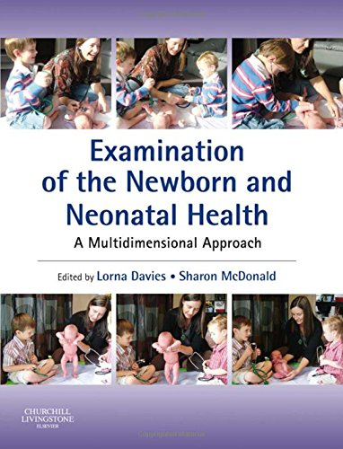 9780443103391: Examination of the Newborn and Neonatal Health: A Multidimensional Approach, 1e