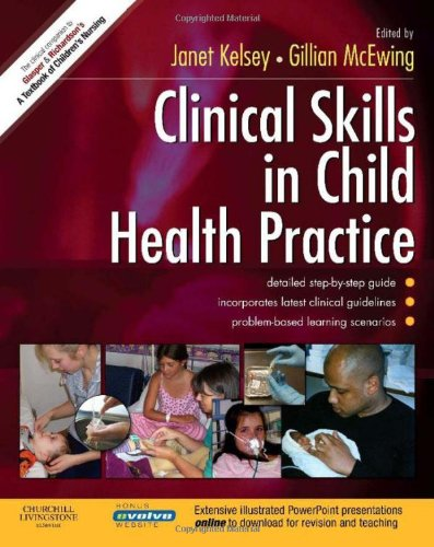 9780443103407: Clinical Skills in Child Health Practice, 1e
