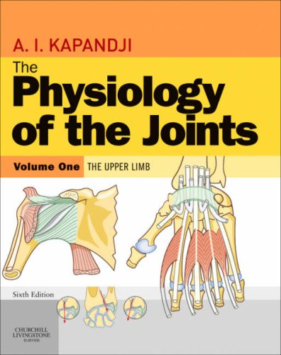 9780443103506: The Physiology of the Joints, Volume 1: Upper Limb, 6e