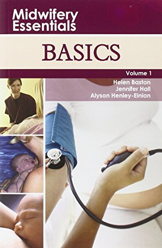 9780443103537: Midwifery Essentials: Basics: Volume 1, 1e