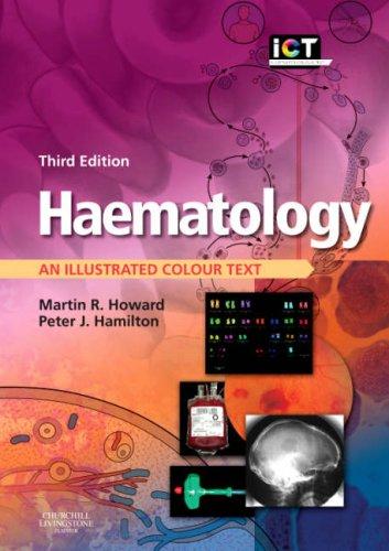 9780443103629: Haematology: An Illustrated Colour Text, 3e