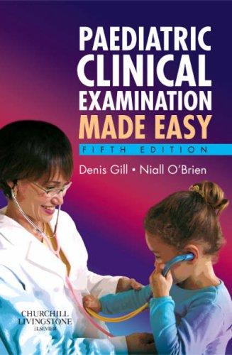 9780443103957: Paediatric Clinical Examination Made Easy, 5e
