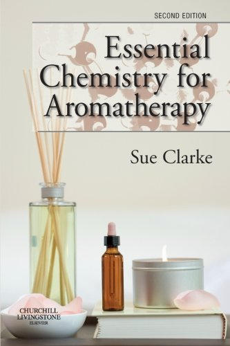 9780443104039: Essential Chemistry for Aromatherapy
