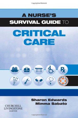 9780443104176: A Nurse's Survival Guide to Critical Care, 1e