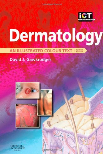 9780443104213: Dermatology: An Illustrated Colour Text, 4e