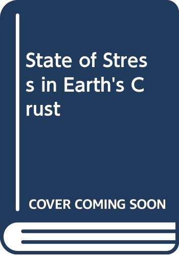 9780444000033: State Of Stress In The Earth's Crust