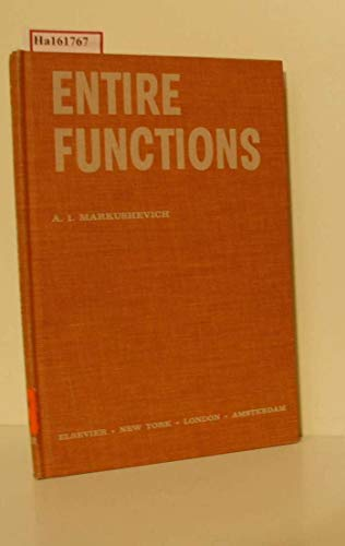 Entire Functions.: Markushevich, A I