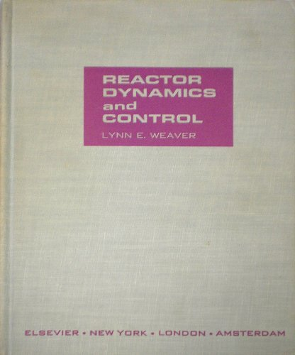 9780444000323: Reactor Dynamics and Control