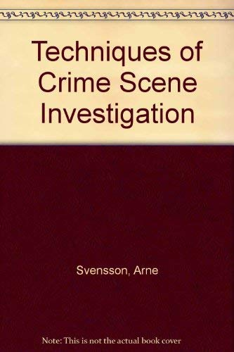 9780444000354: Techniques of Crime Scene Investigation