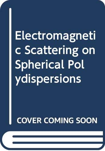 9780444000385: Electromagnetic Scattering on Spherical Polydispersions