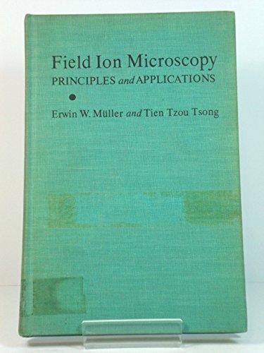 9780444000620: Field Ion Microscopy
