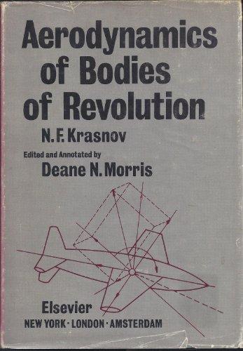 Aerodynamics of Bodies of Revolution: Krasnov, N. F.